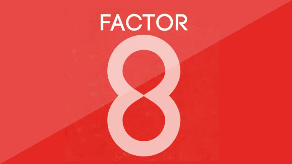 Factor 8 - Concepts - Sham Ramessar